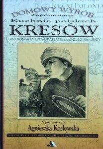 Agnieszka Kozłowska • Zapomniana kuchnia polskich kresów