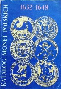 Katalog monet polskich 1632-1648 [numizmatyka]