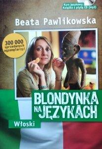 Beata Pawlikowska • Blondynka na językach. Włoski