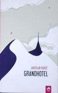 Jaroslav Rudis • Grandhotel. Powieść nad chmurami