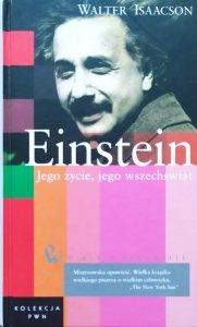 Walter Isaacson • Einstein. Jego życie, jego wszechświat