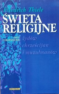 Friedrich Thiele • Święta religijne Żydów, chrześcijan i muzułmanów
