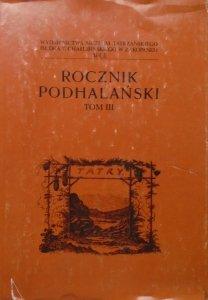 Rocznik Podhalański tom III • Zakopane, Podhale, rośliny tatrzańskie, młyn z Zakopanem