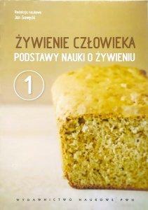 red. Jan Gawęcki • Żywienie człowieka. Podstawy nauki o żywieniu 1