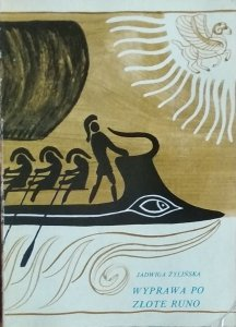 Jadwiga Żylińska • Wyprawa po złote runo