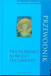 Henricus Pidyarto Gunawan • Przewodnik po duchowości Nowego Testamentu
