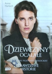 Anna Herbich-Zychowicz • Dziewczyny ocalałe