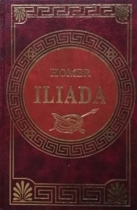 Homer • Iliada [zdobiona oprawa]