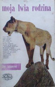 Joy Adamson • Moja lwia rodzina [Naokoło świata]