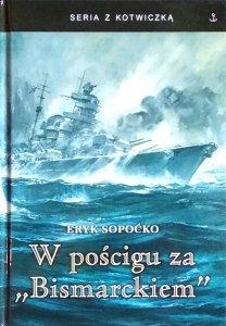 Eryk Sopoćko • W pościgu za Bismarckiem