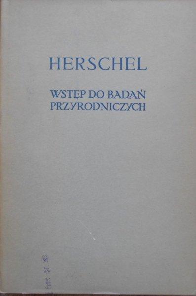 Herschel • Wstęp do badań przyrodniczych
