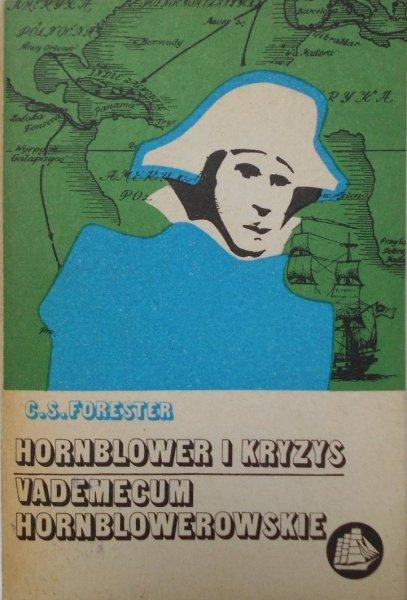 C.S. Forester • Hornblower i kryzys Vademecum hornblowerowskie