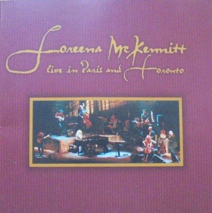 Loreena McKennitt • Live in Paris and Toronto • 2CD