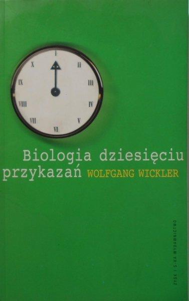Wolfgang Wickler • Biologia dziesięciu przykazań