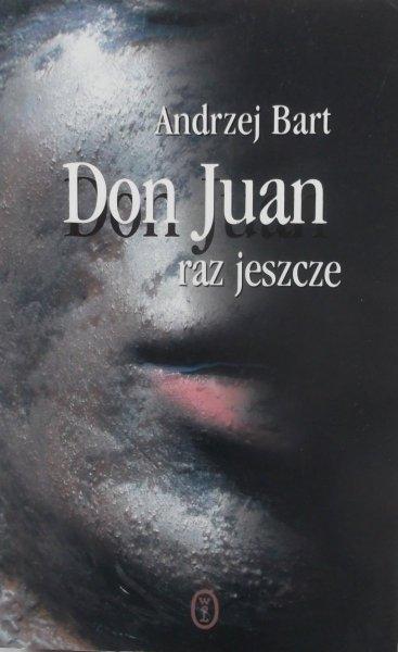 Andrzej Bart • Don Juan raz jeszcze