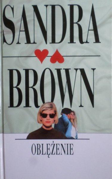 Sandra Brown • Oblężenie