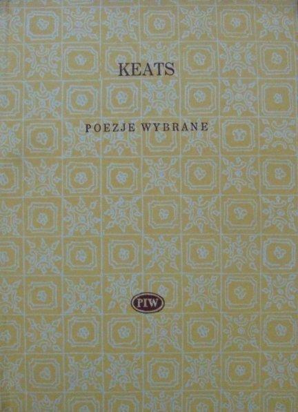 John Keats • Poezje wybrane [Biblioteka Poetów]