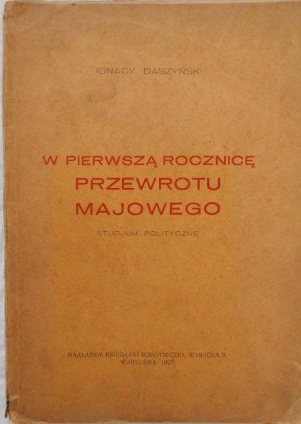 Ignacy Daszyński • W pierwszą rocznicę przewrotu majowego