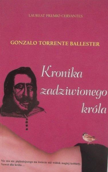 Gonzalo Torrente Ballester • Kronika zadziwionego króla