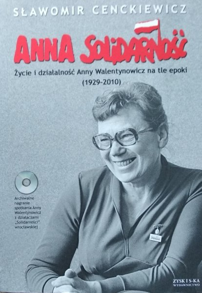 Sławomir Cenckiewicz • Anna Solidarność