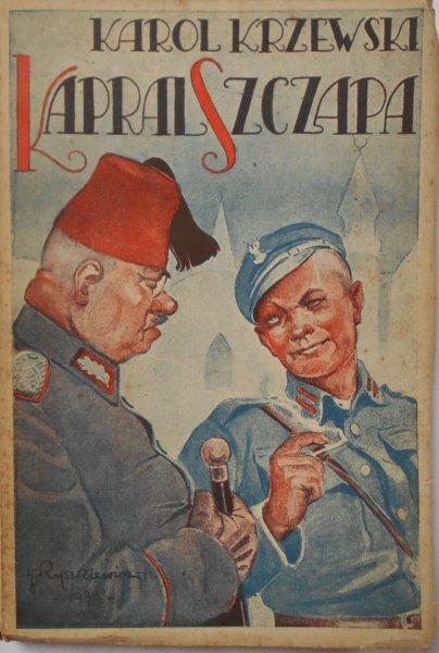 Karol Krzewski • Kapral Szczapa