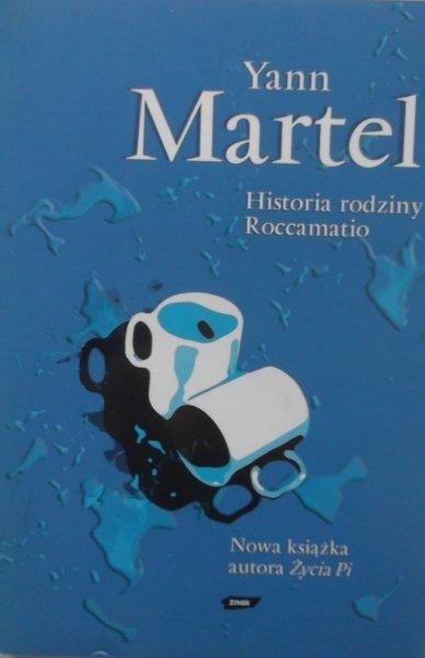 Yann Martel • Historia rodziny Roccamatio