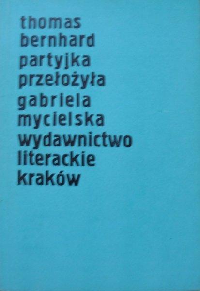 Thomas Bernhard • Partyjka