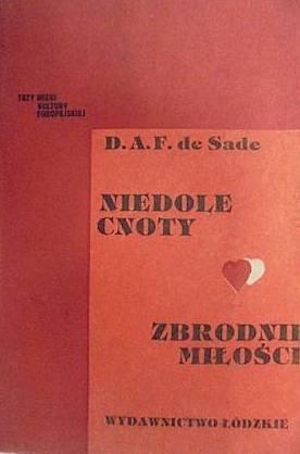 Znalezione obrazy dla zapytania Donatien-Alphonse-Francois de Sade : Niedole cnoty / Zbrodnie miłości