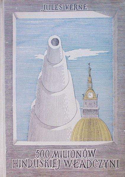 Jules Verne • 500 milionów hinduskiej władczyni [Daniel Mróz]