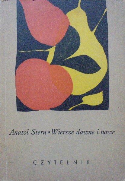 Anatol Stern • Wiersze dawne i nowe [dedykacja autora]
