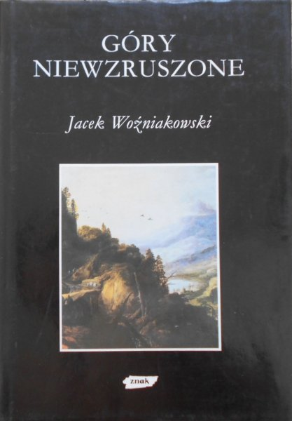 Jacek Woźniakowski • Góry niewzruszone