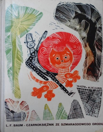 L. F. Baum • Czarnoksiężnik ze szmaragdowego grodu [Adam Kiljan]