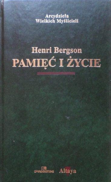 Henri Bergson • Pamięć i życie  [zdobiona oprawa]