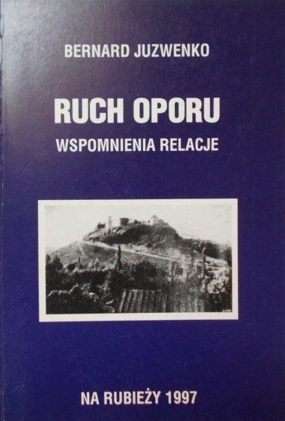 Bernard Juzwenko • Ruch oporu. UPA