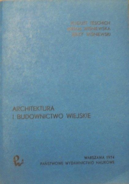 August Teschich, Miriam Wiśniewska, Jerzy Wiśniewski • Architektura i budownictwo wiejskie