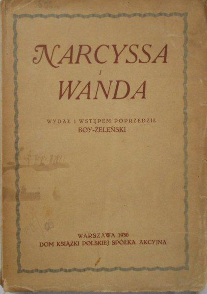 Narcyssa i Wanda • Listy Narcyzy Żmichowskiej do Wandy Grabowskiej (Żeleńskiej)