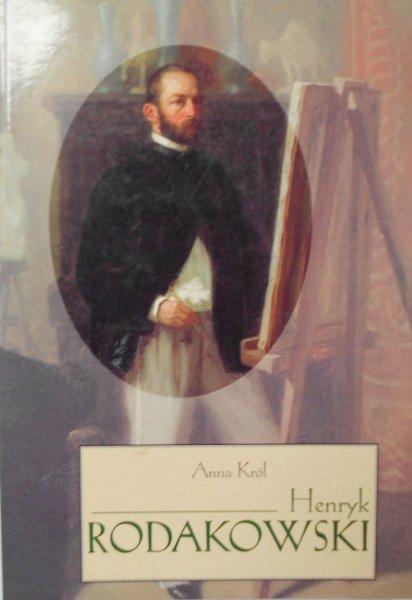 Anna Król • Henryk Rodakowski