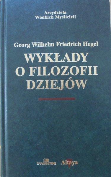 Hegel • Wykłady o filozofii dziejów [zdobiona oprawa]