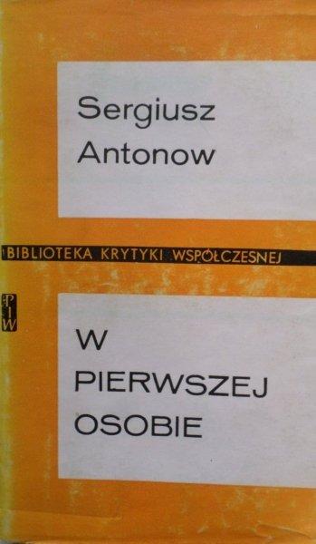 Sergiusz Antonow • W pierwszej osobie