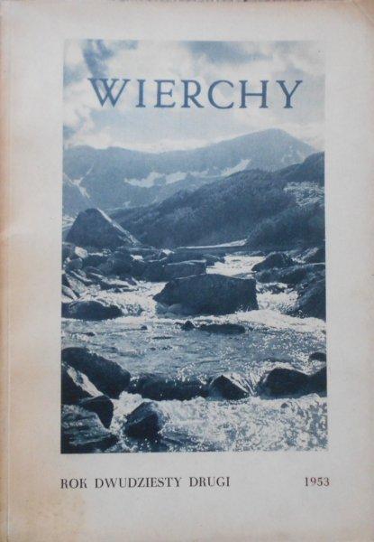 Wierchy • Rocznik dwudziesty drugi 1953