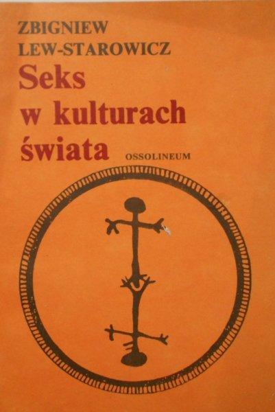 Zbigniew Lew Starowicz • Seks w kulturach świata