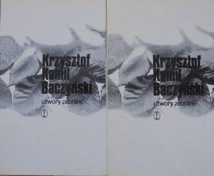 Krzysztof Kamil Baczyński • Utwory wybrane [komplet]