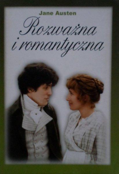 Jane Austen • Rozważna i romantyczna