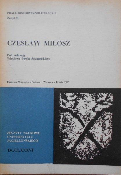 Czesław Miłosz • Jarzębski, Kłak, Sławińska
