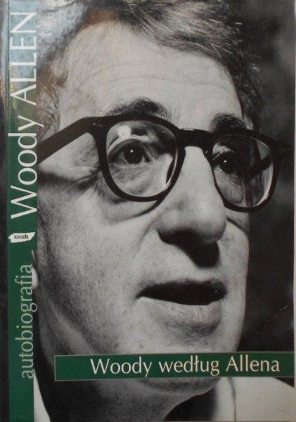 Woody Allen • Woody według Allena