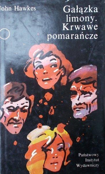 John Hawkes • Gałązka limony. Krwawe pomarańcze