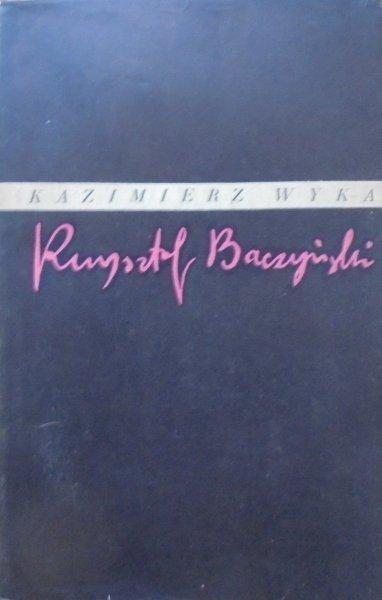 Kazimierz Wyka • Krzysztof Baczyński 1921-1944