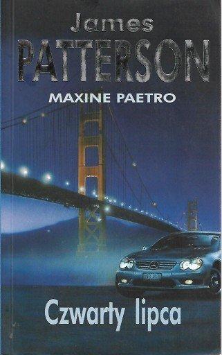 James Patterson, Maxine Paetro • Czwarty lipca
