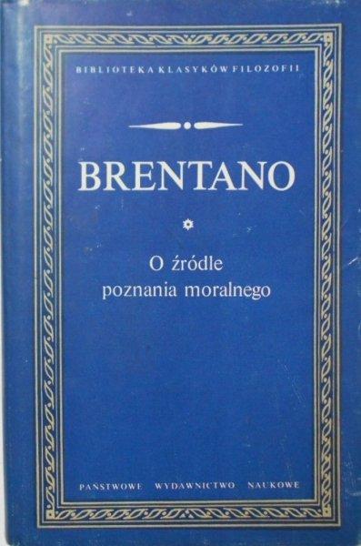 Brentano • O źródle poznania moralnego