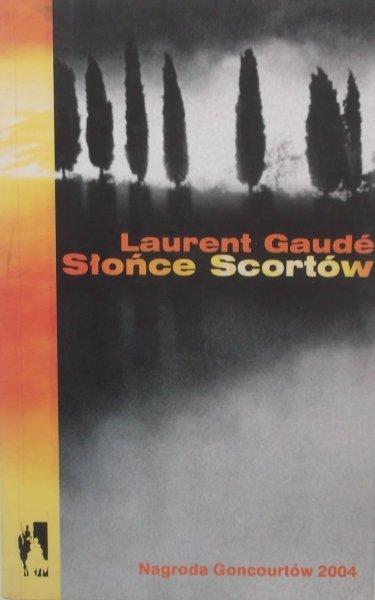 Laurent Gaude • Słońce Scortów